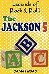 Legends of Rock & Roll - The Jackson 5 (English Edition)