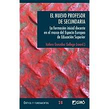 El Nuevo Profesor De Secundaria: 028 (Critica Y Fundamentos)