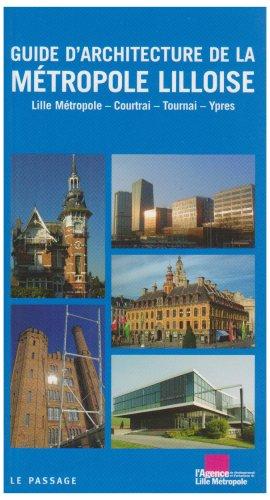 Guide historique et architectural de Lille par Ecole d'architecture de lille