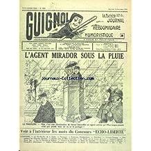 GUIGNOL [No 1962] du 19/11/1952 - L'AGENT MIRADOR SOUS LA PLUIE - LE BLA-BLA DE LA RADIO - TOLOZAN-GARAGE - RESPECTONS LES GRANDES ILLUSIONS - LA VERITE SUR LE CRIME DE LURS - AIME SAP - SUR LA PLANCHE ET AILLEURS - DANS LES SOCIETES - CHARLOT EST ENTRE A L'ELYSEE - STATION RADIO-GUIGNOL