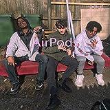 Air Pods [Explicit]
