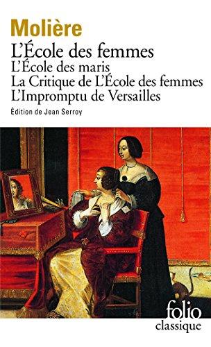 L'Ecole des femmes, l'école des maris par Molière