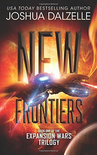New Frontiers: Expansion Wars Trilogy, Book One: Volume 1