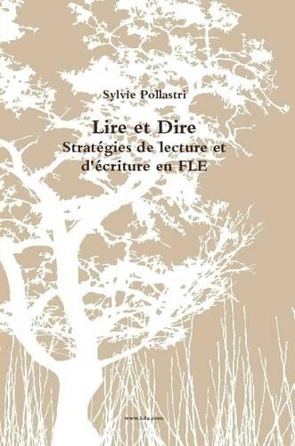 Lire et dire Stratégies de lecture et d'écriture en Fle par Sylvie Pollastri