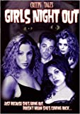 Girls Night Out by Kimberly Hiss, Francine Civello Samantha Turk