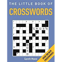 The Little Book of Crosswords by Gareth Moore (2016-04-14)
