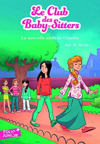 Le Club des Baby-Sitters, 12:La nouvelle amie de Claudia
