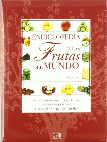 Descargar Libro Enciclopedia mundial de las frutas (PLANTAS) de Susana llyle