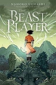 The Beast Player par Nahoko Uehashi
