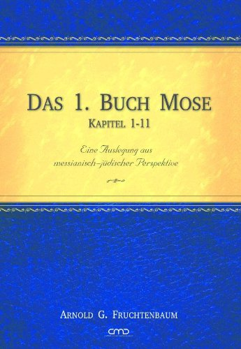 Das 1. Buch Mose Kapitel 1–11