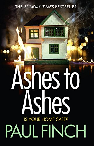 Ashes to Ashes (Detective Mark Heckenburg, Book 6) by [Finch, Paul]