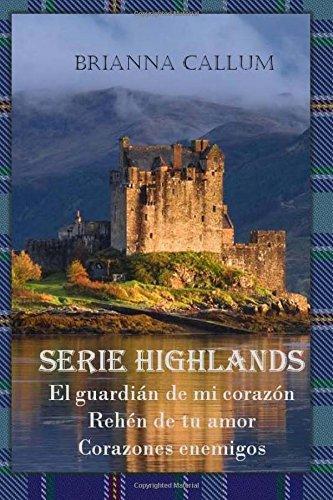 Tierras Altas: Trilogía Highlands completa