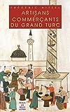 Telecharger Livres Artisans et commercants du Grand Turc Realia t 13 (PDF,EPUB,MOBI) gratuits en Francaise