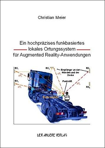 Ein hochpräzises funkbasiertes lokales Ortungssystem für Augmented Reality-Anwendungen