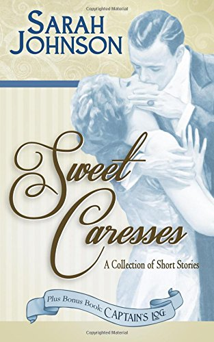 Sweet Caresses