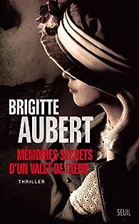 Mémoires secrets d'un valet de coeur par Brigitte Aubert