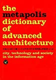 The Metapolis Dictionary of Advanced Architecture: English Edition (ACTAR)