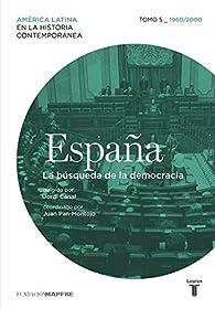 España Tomo 5 - 1960/2010. La búsqueda de la democracia par  Varios autores