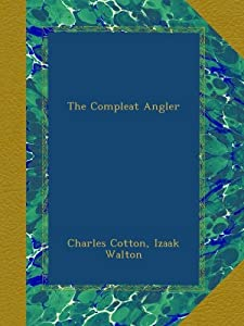 The Compleat Angler from Ulan Press