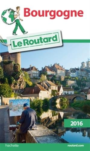 Guide du Routard Bourgogne 2016