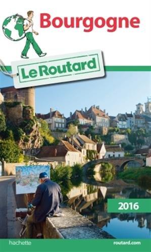 Guide du Routard Bourgogne 2016