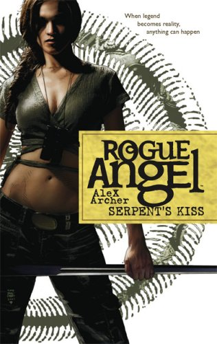 Serpent's Kiss (Rogue Angel, Book 10)