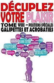 Sexe : Positions spéciales galipettes et acrobaties (Décuplez votre plaisir t. 8) par [Delathier, Léa]