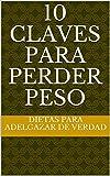 10 claves para perder peso (Spanish Edition)