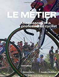 Le Metier: The Seasons of a Professional Cyclist (Rouleur)
