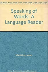 Speaking of Words: A Language Reader