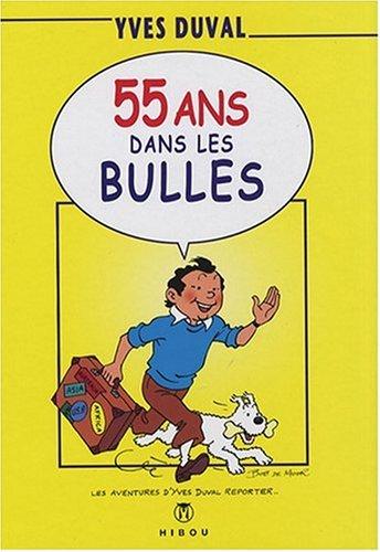 55 ans dans les bulles par Yves Duval