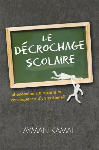 Le Décrochage Scolaire: Phénomène De Société Ou Conséquence Dun ...