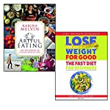 fast diet for beginners lose weight for good and artful eating 2 books collection set - weight loss with intermittent fasting, the psychology of lasting weight loss