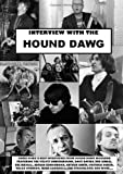 Interview With The Hound Dawg: Rik Mayall,The Velvet Underground, The Kinks And More. . .