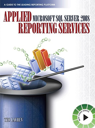 Applied Microsoft SQL Server 2008 Reporting Services (English Edition)