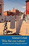 Was f?r ein Leben!: Episoden aus dem Alltag der Italiener (Quartbuch)