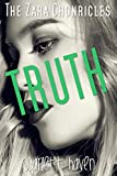 Truth (The Zara Chronicles Book 2)