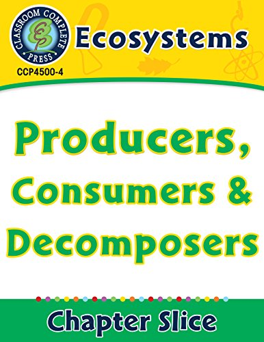 Ecosystems: Producers, Consumers and Decomposers (English Edition)