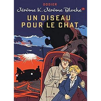Jérôme K. Jérôme Bloche - tome 7 - Un oiseau pour le chat (réédition)