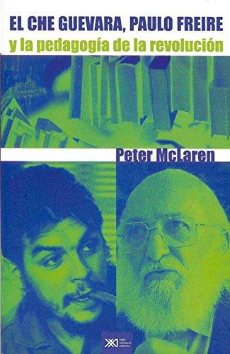 Che Guevara, Paulo Freire y la pedagogía de la educación