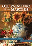 Best Oil Painting Books - Oil Painting with the Masters: Essential Techniques from Review