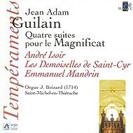 Guilain: Quatre suites pour le Magnificat (Orgue J. Boizard à Saint Michel-en-Thiérache)