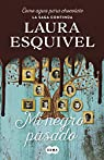 Mi negro pasado par Laura Esquivel