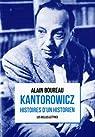 Kantorowicz: Histoires d'un historien par Boureau