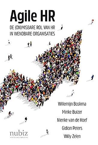 Agile HR: de (on)misbare rol van HR in wendbare organisaties