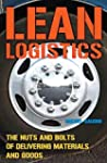 Lean Logistics: The Nuts and Bolts of...