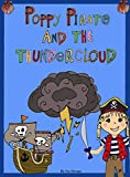 Poppy Pirate And The Thunder Cloud (English Edition)