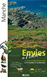 Manche : Le guide des plus beaux sites en 61 balades et randonnées