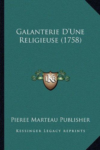 Galanterie D'Une Religieuse (1758)