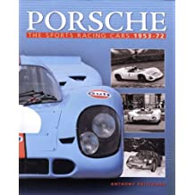 Porsche: The Sports Racing Cars 1953-1972